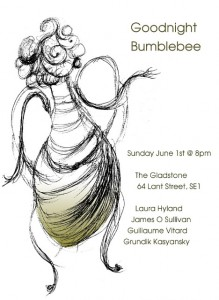 goodnightbumblebee 219x300 - 1st june, 8pm, The Gladstone 64 Lant street, SE1