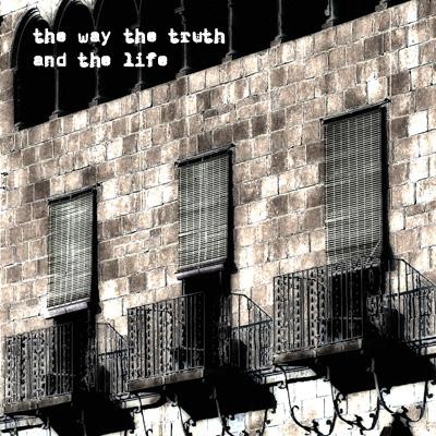 "img 1156 copy1 - Kunstkamera, KUNS0009,""The way the truth and the life"""