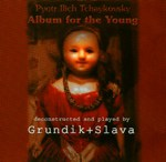 "album for the young - Pyotr Ilich Tchaikovsky ""Album for the Young"", 2001 (Earsay ES555)"