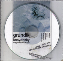 "grundikcd - Grundik Kasyansky, solo improvisation on feedback synthesizer, ""live journal 12.28.2005"", Rruido"