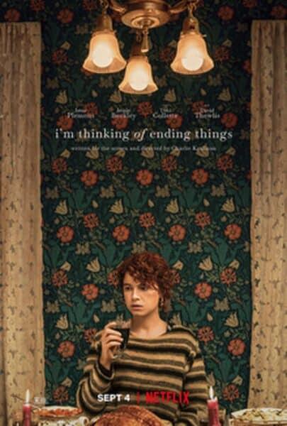 "Im Thinking Of Ending Things poster 405x600 - Концовка фильма ""I'm Thinking of Ending Things"" (Думаю, как всё закончить): объяснение, спойлеры"